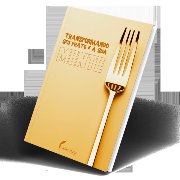 e-Book - Transformando seu prato e a sua Mente